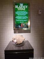 A chunk of the Blarney Stone from the actual Blarney Castle can be found on Fremont Street in Las Vegas.