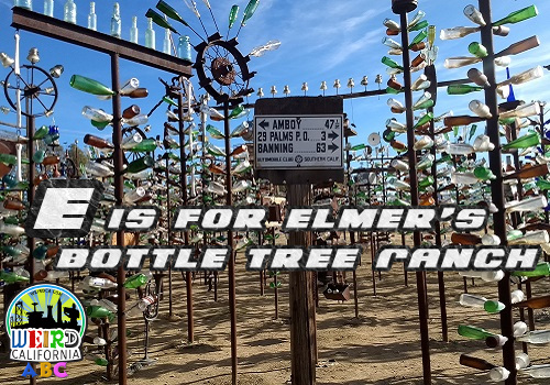 E is for Elmer's Bottle Tree Ranch